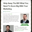 Strip Away The BS! What You Need To Score Big With Your Marketing